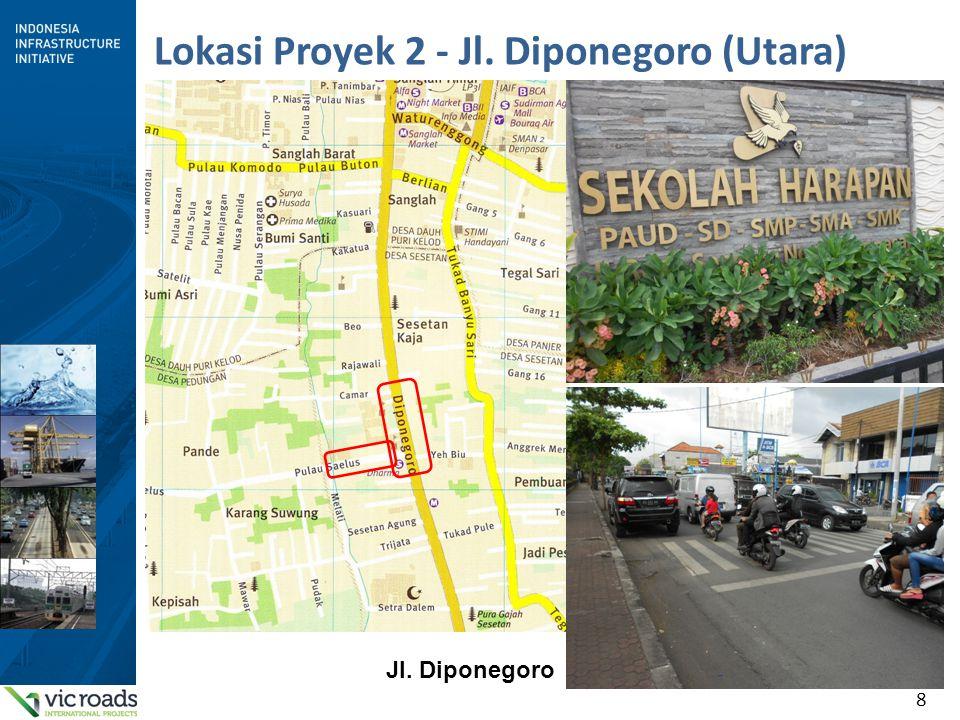 8 Lokasi Proyek 2 - Jl. Diponegoro (Utara) Jl. Diponegoro