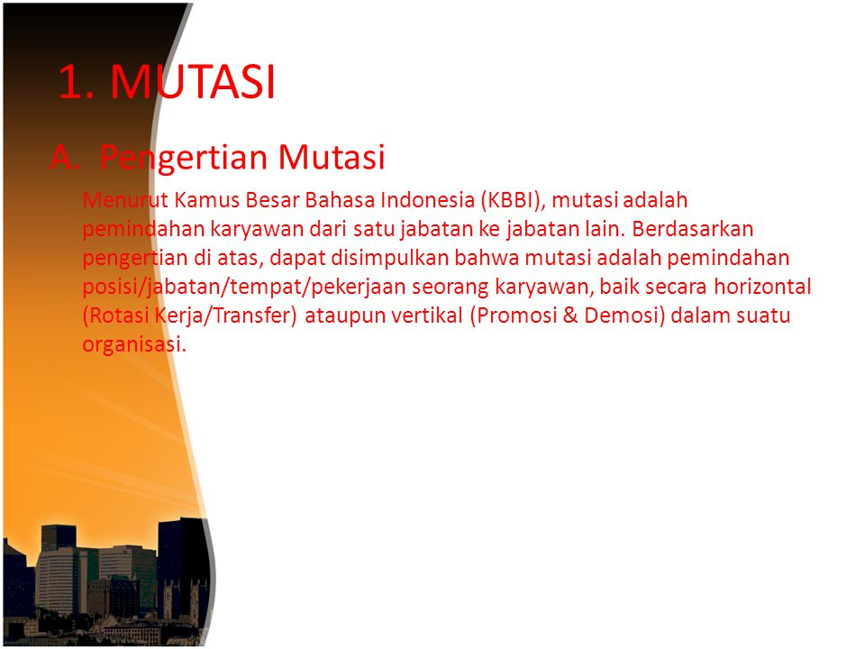 1.MUTASI A.
