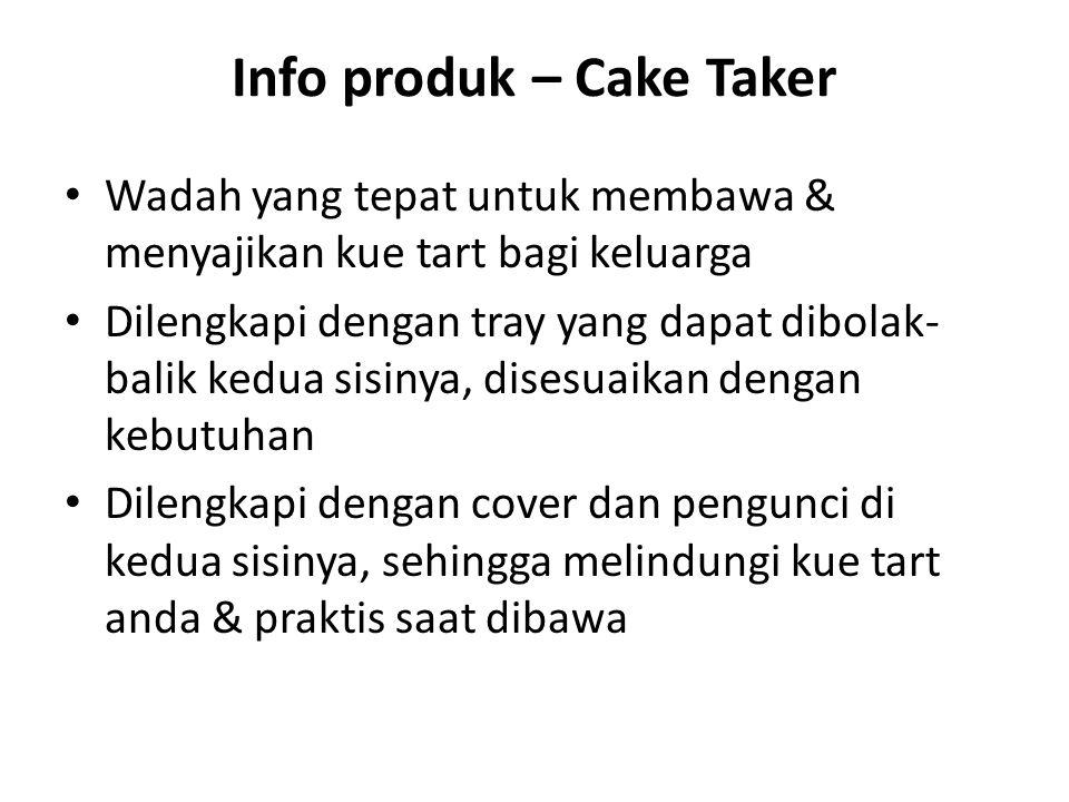 Info produk – Cake Taker Wadah yang tepat untuk membawa & menyajikan kue tart bagi keluarga Dilengkapi dengan tray yang dapat dibolak- balik kedua sis