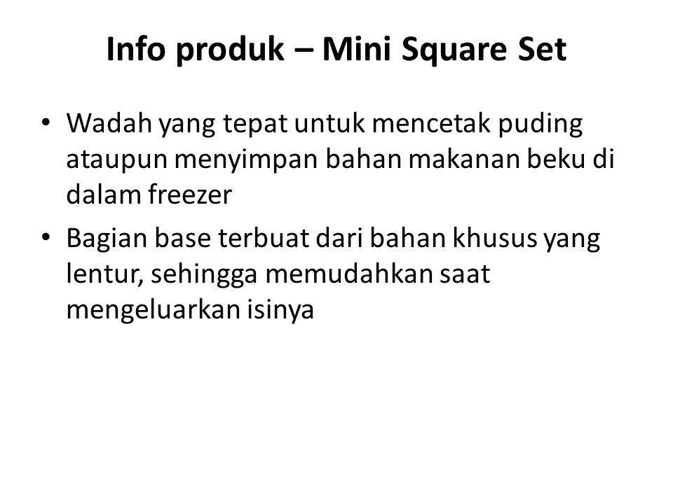 Info produk – Mini Square Set Wadah yang tepat untuk mencetak puding ataupun menyimpan bahan makanan beku di dalam freezer Bagian base terbuat dari bahan khusus yang lentur, sehingga memudahkan saat mengeluarkan isinya