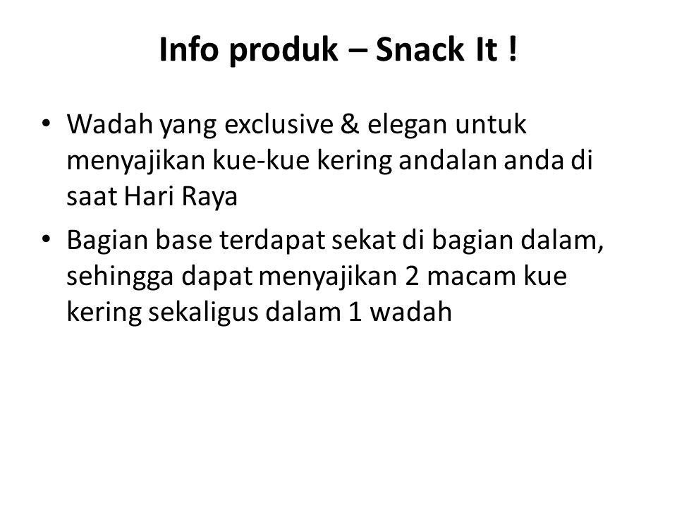 Info produk – Snack It ! Wadah yang exclusive & elegan untuk menyajikan kue-kue kering andalan anda di saat Hari Raya Bagian base terdapat sekat di ba