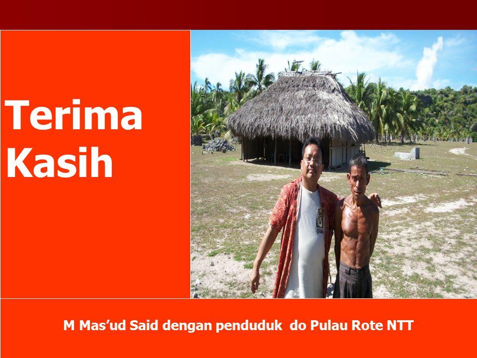 Terima Kasih M Mas'ud Said dengan penduduk do Pulau Rote NTT