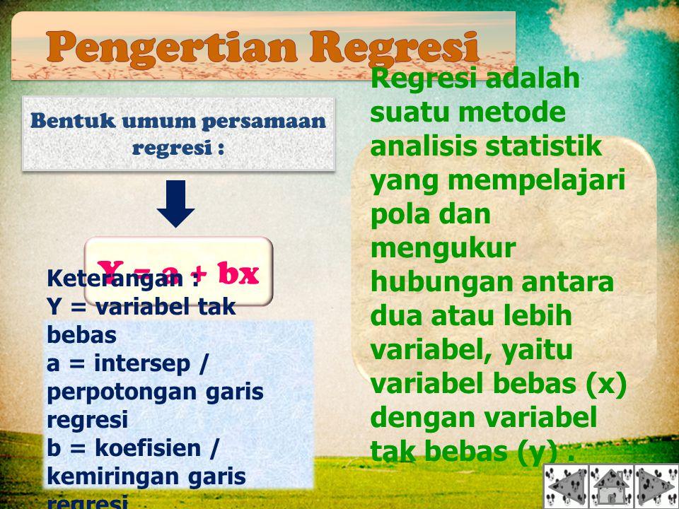 Regresi adalah suatu metode analisis statistik yang mempelajari pola dan mengukur hubungan antara dua atau lebih variabel, yaitu variabel bebas (x) dengan variabel tak bebas (y).