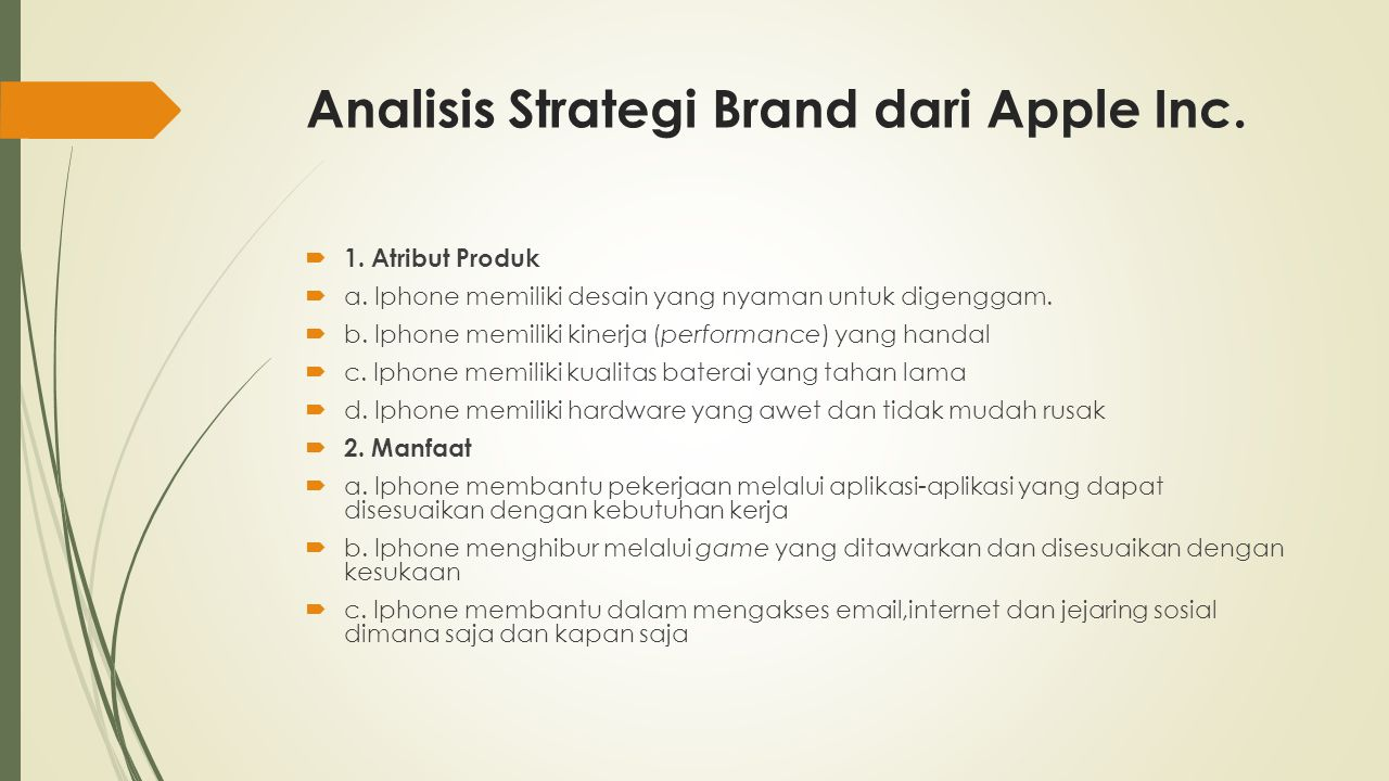 Analisis Strategi Brand dari Apple Inc. 1. Atribut Produk  a.