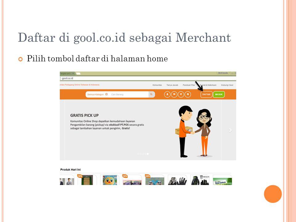 Daftar di gool.co.id sebagai Merchant Pilih tombol daftar di halaman home