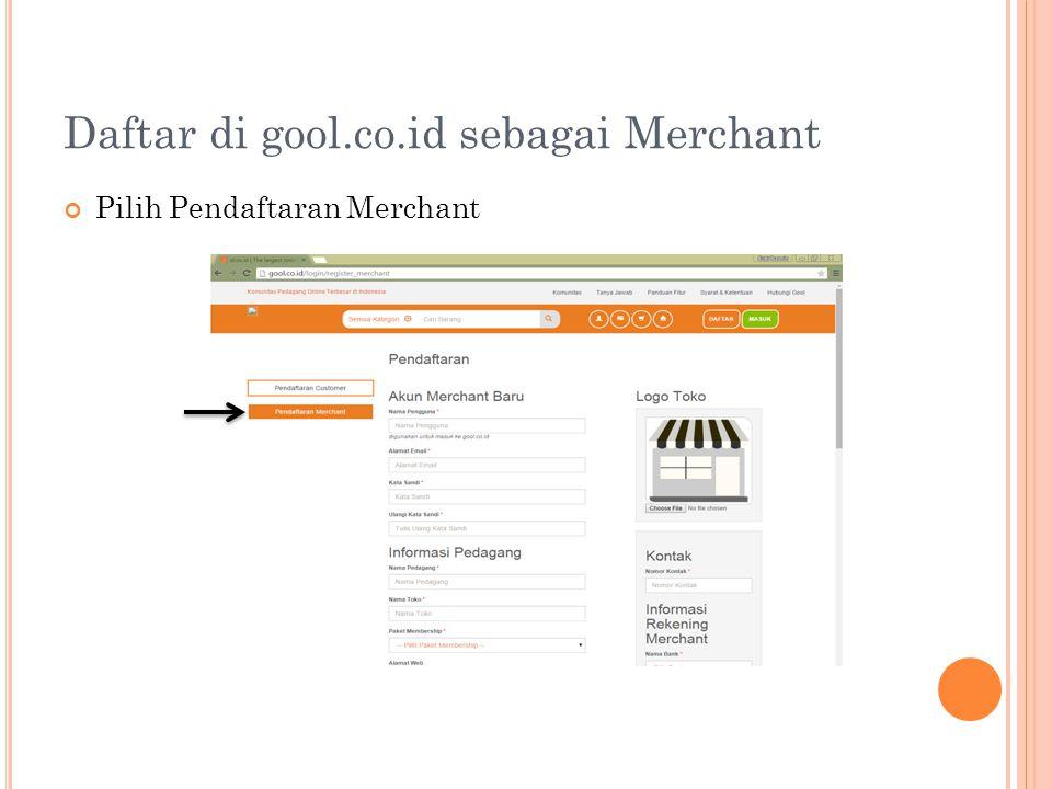 Daftar di gool.co.id sebagai Merchant Pilih Pendaftaran Merchant