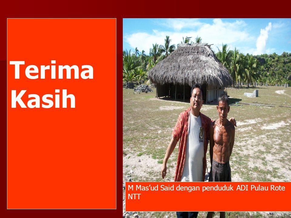 Terima Kasih M Mas'ud Said dengan penduduk ADI Pulau Rote NTT