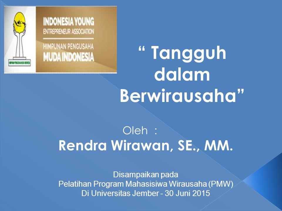 Oleh : Rendra Wirawan, SE., MM.