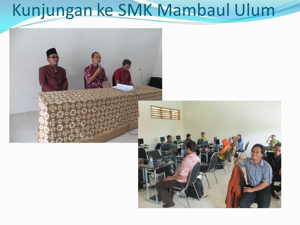 Kunjungan ke SMK Mambaul Ulum