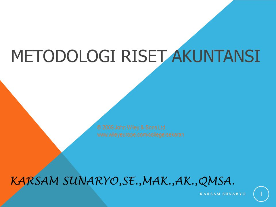 Pertemuan Kelima RANCANGAN RISET Karsam Sunaryo KARSAM SUNARYO 2