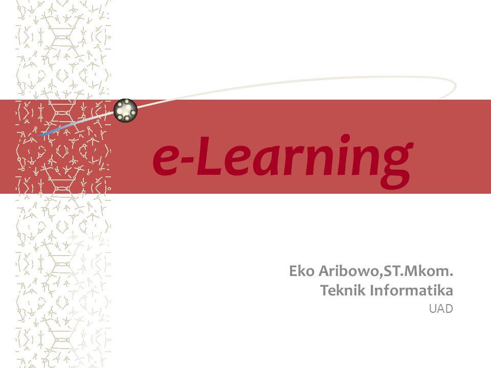 e-Learning Eko Aribowo,ST.Mkom. Teknik Informatika UAD
