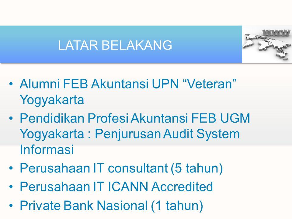 "Alumni FEB Akuntansi UPN ""Veteran"" Yogyakarta Pendidikan Profesi Akuntansi FEB UGM Yogyakarta : Penjurusan Audit System Informasi Perusahaan IT consul"