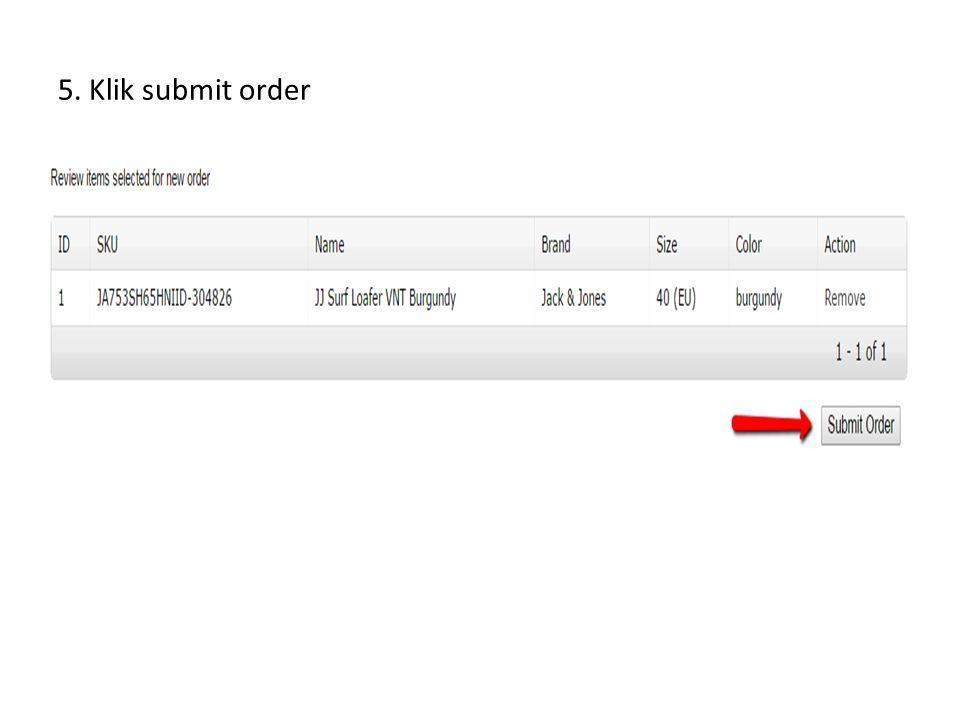 5. Klik submit order