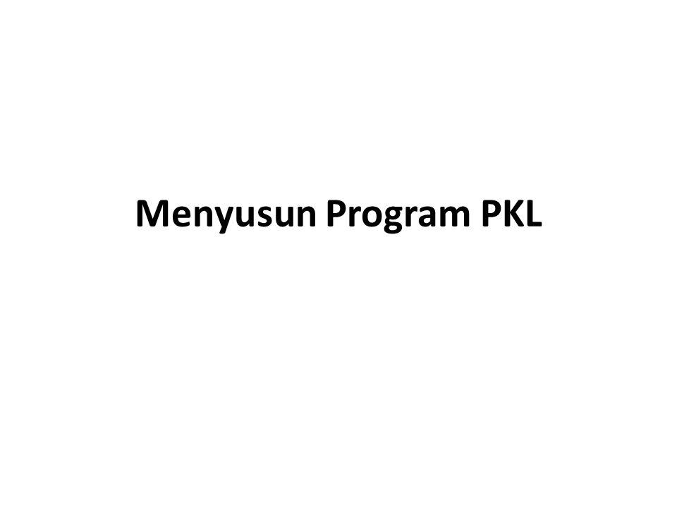 Menyusun Program PKL