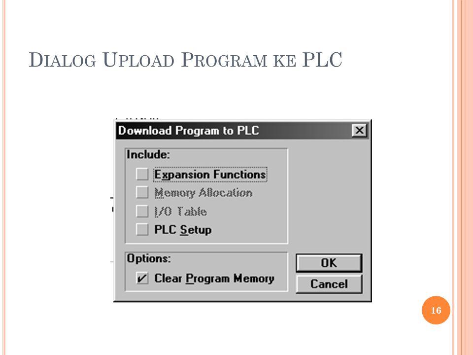 D IALOG U PLOAD P ROGRAM KE PLC 16
