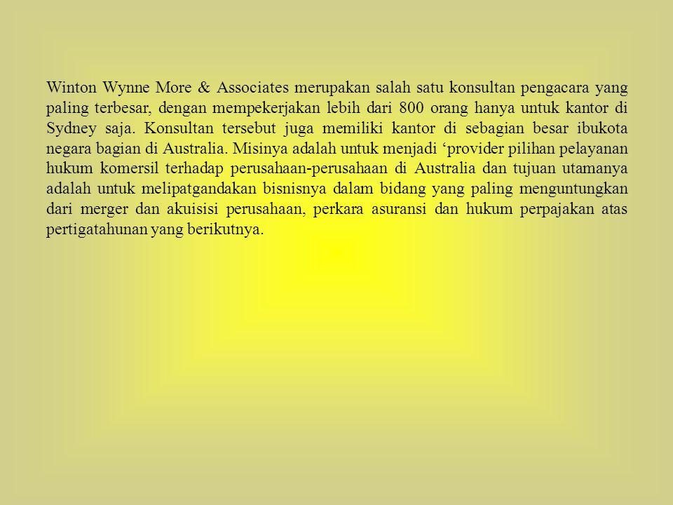 Winton Wynne More & Associates merupakan salah satu konsultan pengacara yang paling terbesar, dengan mempekerjakan lebih dari 800 orang hanya untuk ka