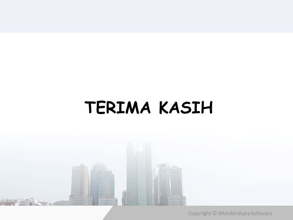 Copyright © Wondershare Software TERIMA KASIH