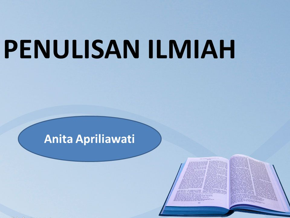 PENULISAN ILMIAH Anita Apriliawati