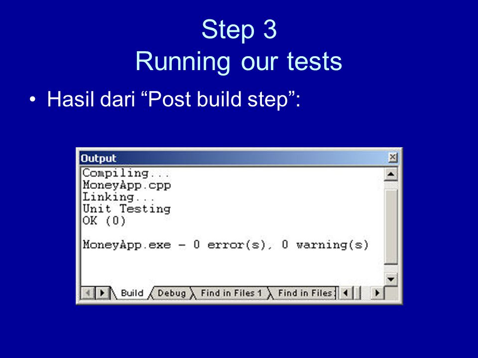 Step 3 Running our tests Hasil dari Post build step :