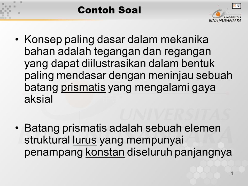 4 Contoh Soal Konsep paling dasar dalam mekanika bahan adalah tegangan dan regangan yang dapat diilustrasikan dalam bentuk paling mendasar dengan meni