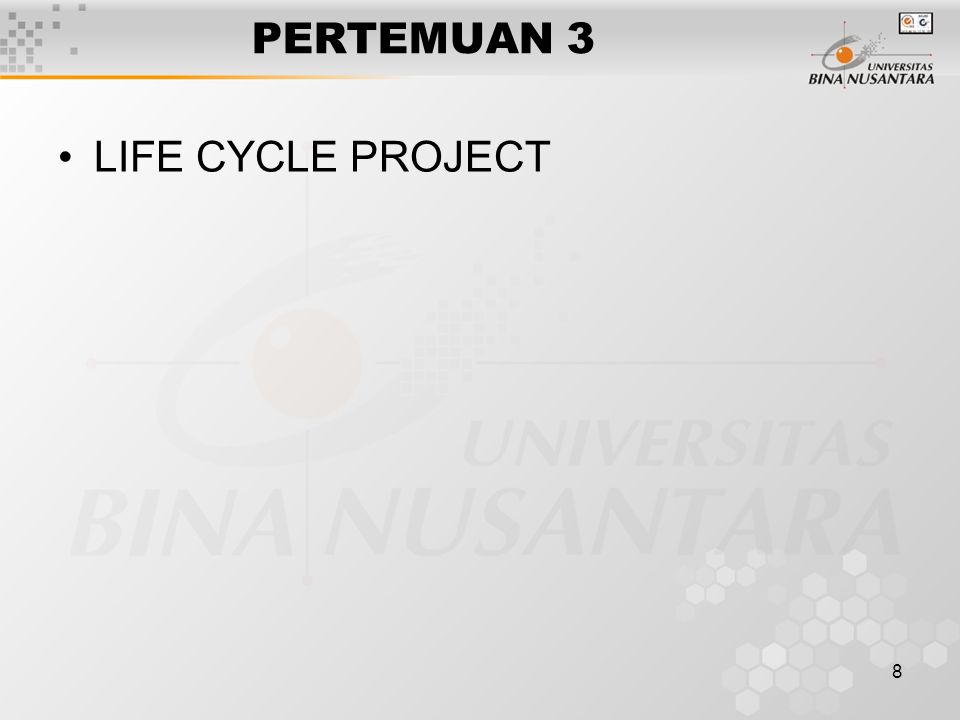 8 LIFE CYCLE PROJECT