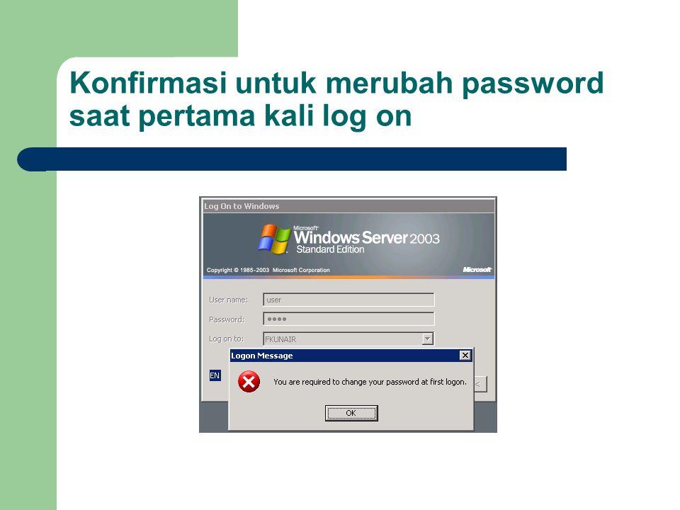 ATURAN MEMBUAT PASSWORD Note: Disarankan password lebih dari 6 karakter dengan komposisi Huruf besar, huruf kecil, Angka dan tanda baca Contoh : PaSsWord;456
