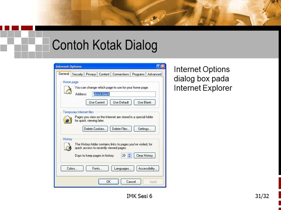 IMK Sesi 631/32 Contoh Kotak Dialog Internet Options dialog box pada Internet Explorer