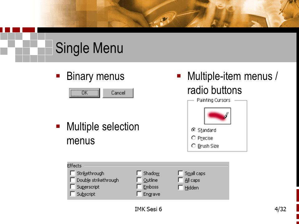 IMK Sesi 64/32 Single Menu  Binary menus  Multiple selection menus  Multiple-item menus / radio buttons