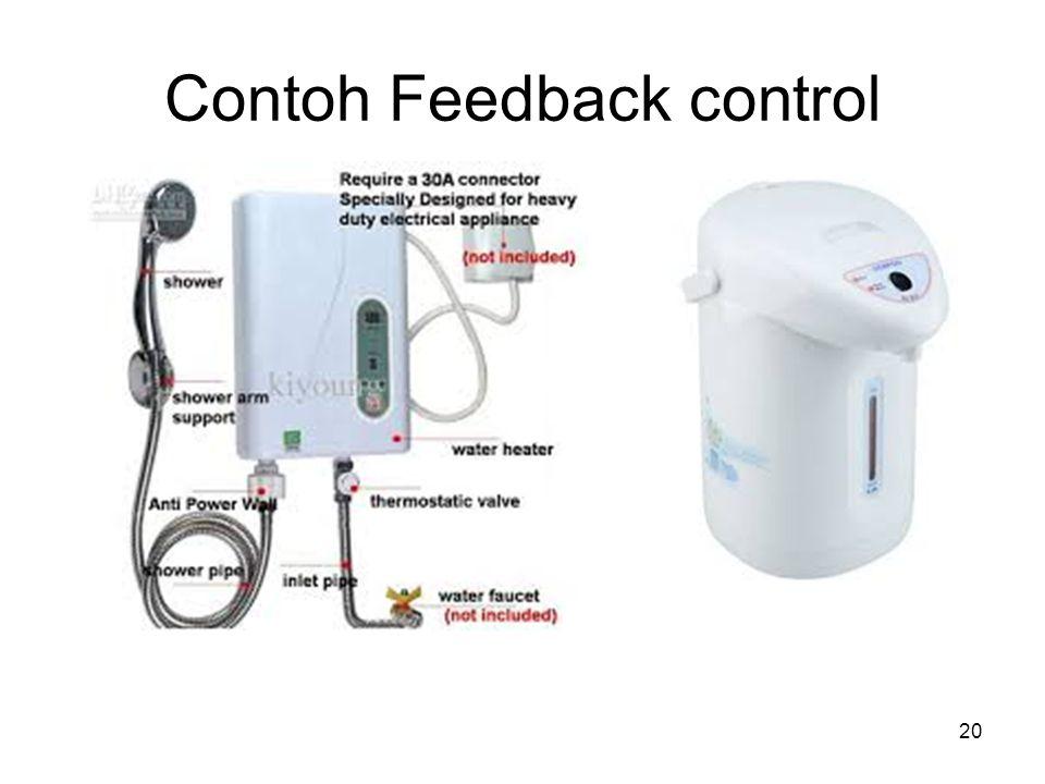 Contoh Feedback control 20
