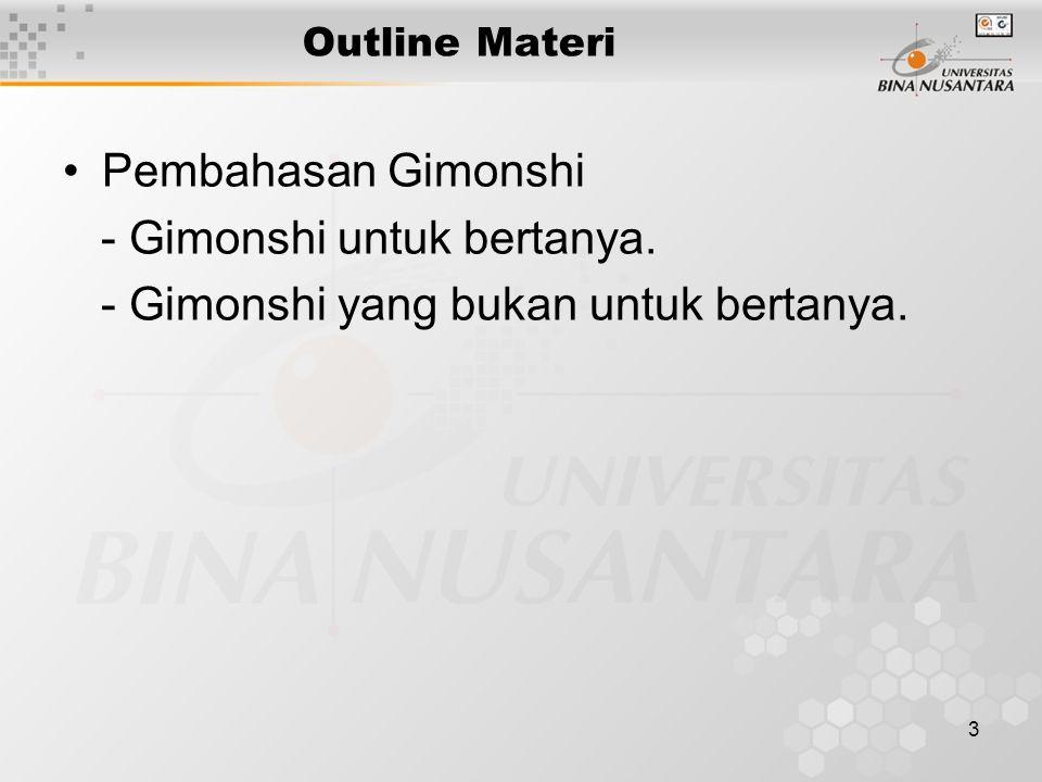 3 Outline Materi Pembahasan Gimonshi - Gimonshi untuk bertanya.