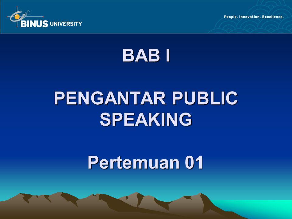 Ruang Lingkup Public Speaking Pembicaraan istimewa/banquet speaking: seorang pembicara pakar/berpengalaman diundang oleh sekelompok orang untuk berbicara tentang sebuah topik yang mereka sukai.