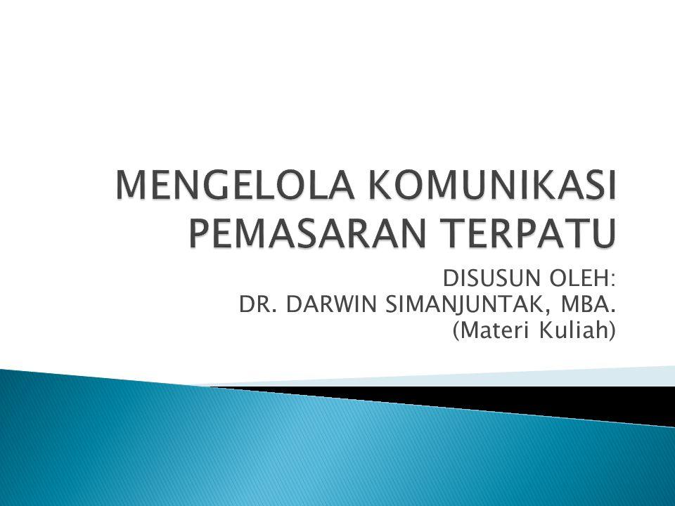DISUSUN OLEH: DR. DARWIN SIMANJUNTAK, MBA. (Materi Kuliah)