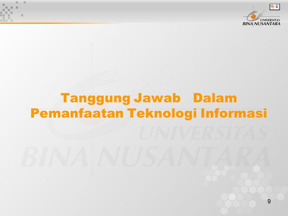 9 Tanggung Jawab Dalam Pemanfaatan Teknologi Informasi
