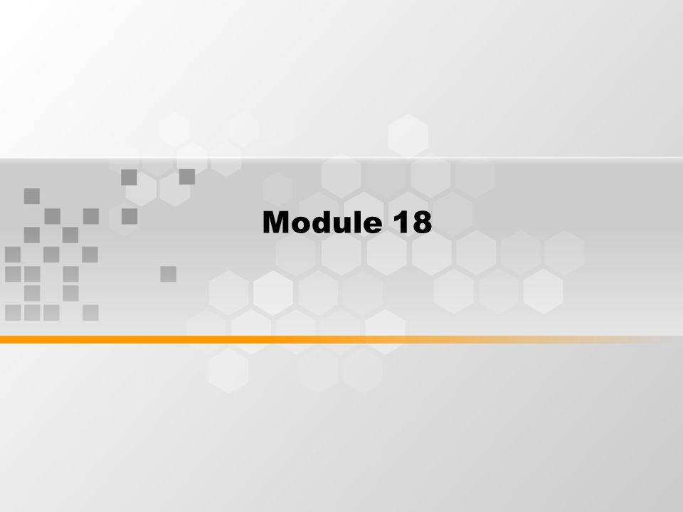 Module 18