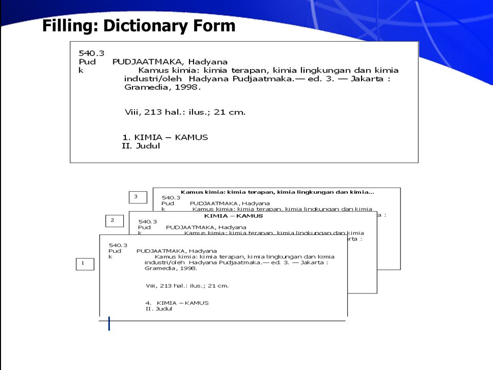 Filling: Dictionary Form