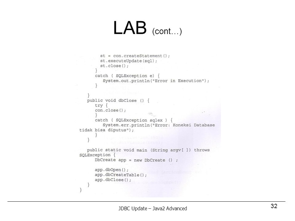 32 LAB (cont…) JDBC Update – Java2 Advanced