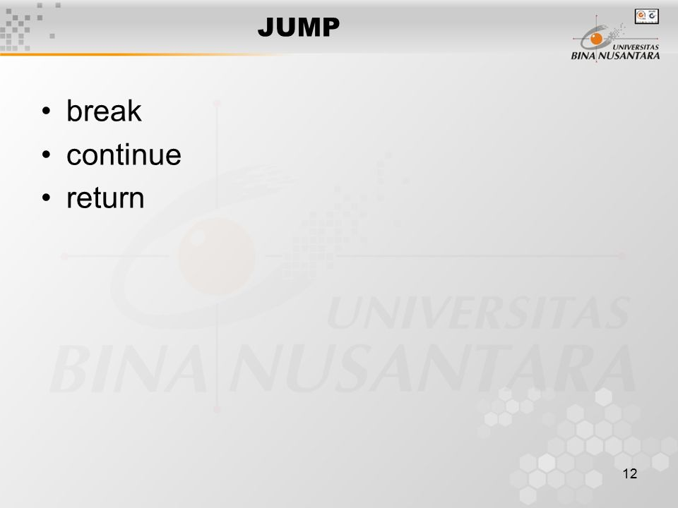 12 JUMP break continue return
