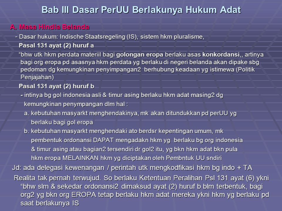 Bab III Dasar PerUU Berlakunya Hukum Adat A.