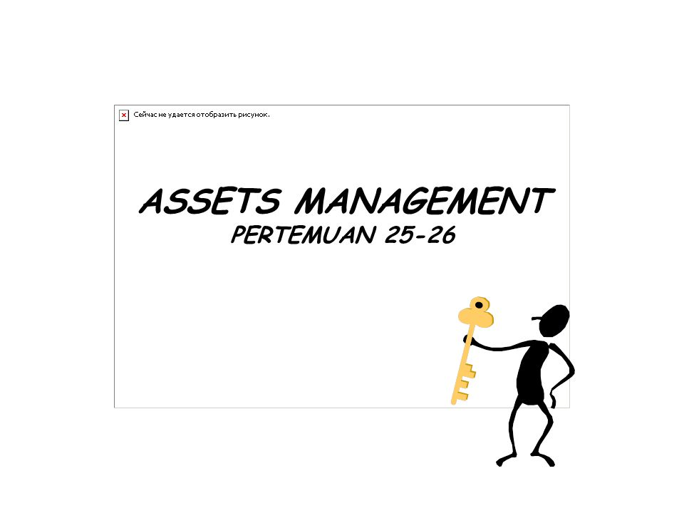 ASSETS MANAGEMENT PERTEMUAN 25-26
