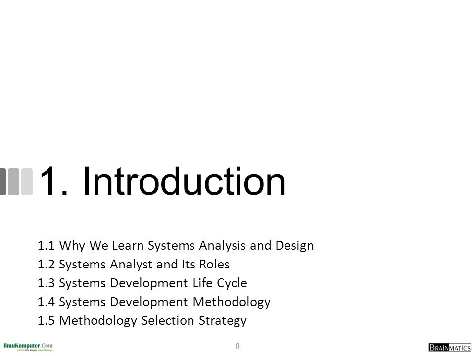 1.1 Why We Learn Systems Analysis and Design 9
