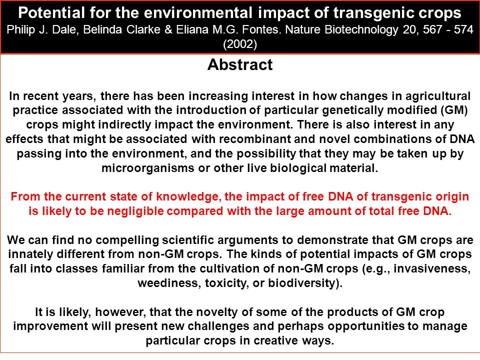 Abstract In recent years, there has been increasing interest in how changes in agricultural practice associated with the introduction of particular ge