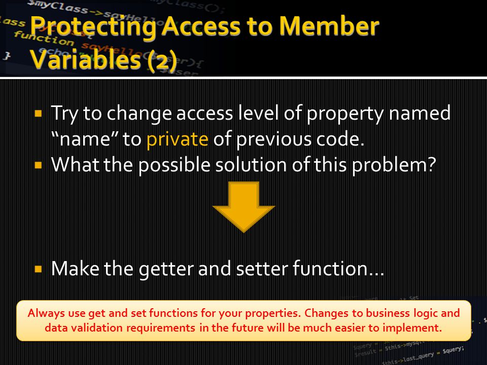  Try to change access level of property named name to private of previous code.