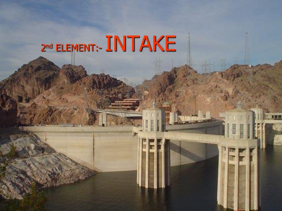 2 nd ELEMENT:- INTAKE