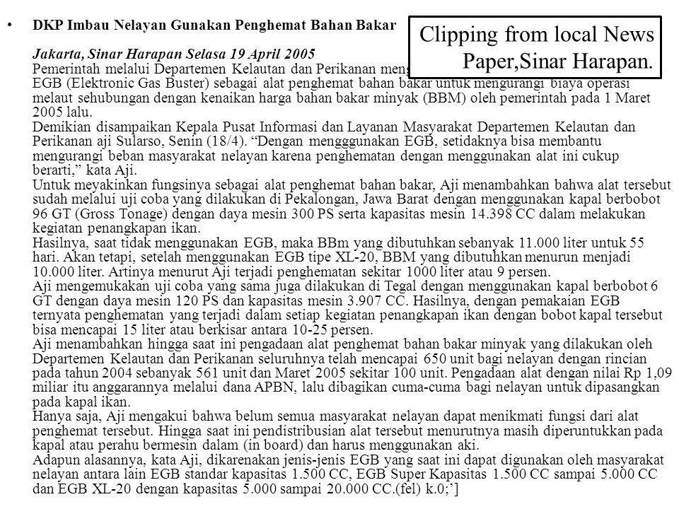 DKP Imbau Nelayan Gunakan Penghemat Bahan Bakar Jakarta, Sinar Harapan Selasa 19 April 2005 Pemerintah melalui Departemen Kelautan dan Perikanan mengi