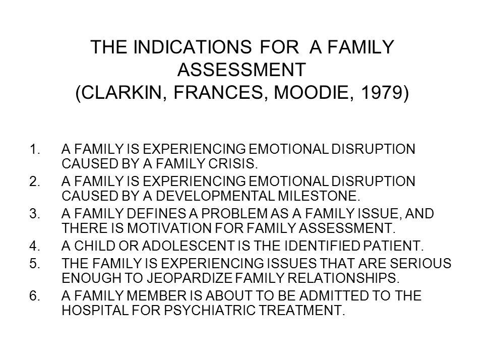 ASSESSMENT MODEL 1.THE FRIEDMAN FAMILY ASSESSMENT MODEL 2.THE CALGARY FAMILY ASSESSMENT MODEL