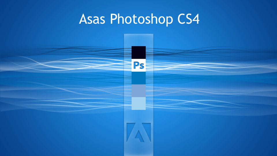 Asas Photoshop CS4