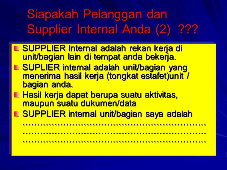 Siapakah Pelanggan dan Supplier Internal Anda (2) ??.