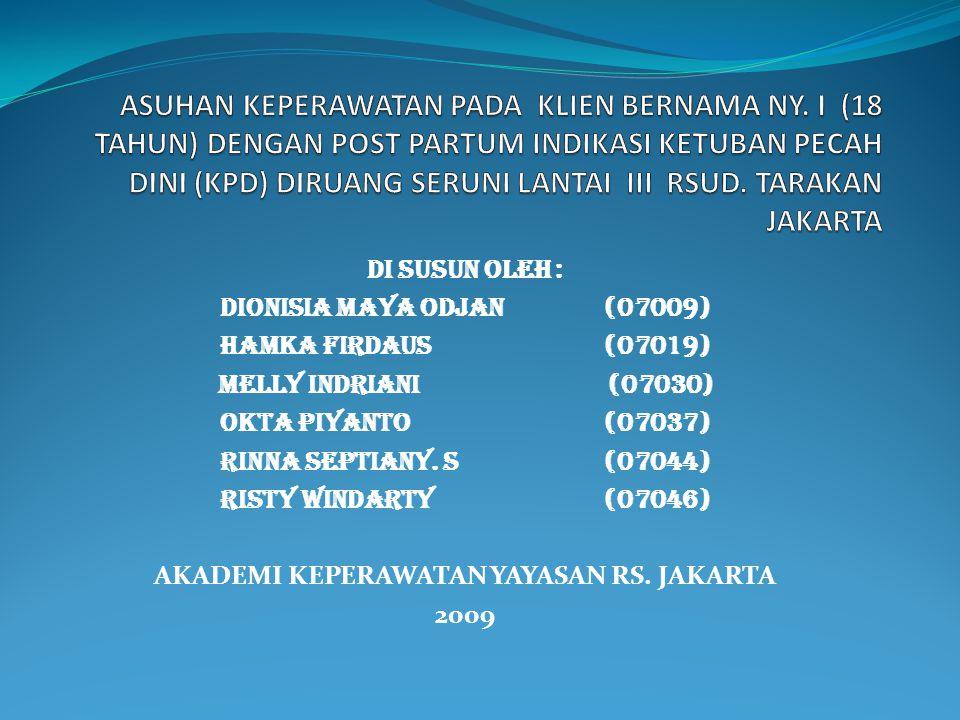Di Susun Oleh : Dionisia Maya Odjan (07009) Hamka Firdaus(07019) Melly Indriani (07030) Okta Piyanto(07037) Rinna Septiany. S(07044) Risty Windarty(07