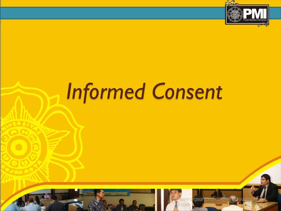 Informed Consent www.drgsuryono.com/winsuryo@hotmai l.com