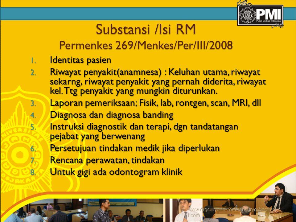 Substansi /Isi RM Permenkes 269/Menkes/Per/III/2008 1.
